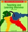 Teaching and Learning Grammar