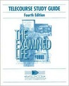 Telecourse Study Guide   The Examined Life