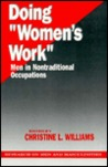 "Doing ""Women's Work"": Men in Nontraditional Occupations"
