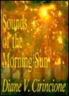 Sounds of the Morning Sun