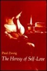 The Heresy of Self-Love: A Study of Subversive Individualism
