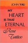 My Heart is That Eternal Rose Tattoo