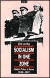Socialism in One Zone: Stalin's Policy in Korea, 1945-1947