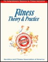 Fitness: Theory & Practice: The Comprehensive Resource For Fitness Instruction