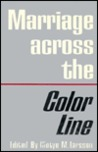 Marriage Across the Color Line by Clotye Murdock Larsson