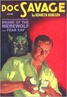Brand of the Werewolf & Fear Cay (Doc Savage (Nostalgia Ventures))