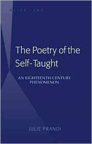 The Poetry Of The Self Taught by Julie Prandi