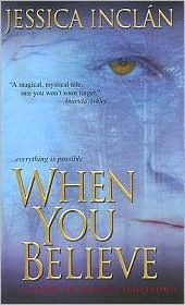 When You Believe by Jessica Barksdale Inclan