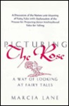 Picturing the Rose: A Way of Looking at Fairy Tales