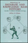 Principles of Database & Knowledge-Base Systems, Vol. 1: Classical Database Systems