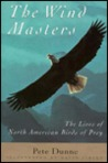 The Wind Masters: The Lives of North American Birds of Prey