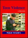 Teen Violence (Teen Issues)
