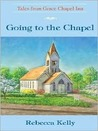 Going to the Chapel (Tales from Grace Chapel Inn, #2)