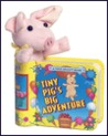 Tiny Pig's Big Adventure [With Removable Plush]