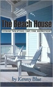 The Beach House by Kenny Blue