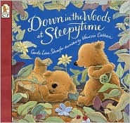 Down in the Woods at Sleepytime by Carole Lexa Schaefer