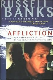 Affliction by Russell Banks
