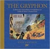 The Gryphon: In Which the Extraodinary Correspondence of Griffin & Sabine is Rediscovered (Morning Star Trilogy, #1)