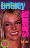 Britney Spears: The Unauthorized Biography