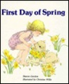 First Day of Spring (Giant First-Start Reader)