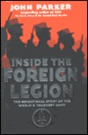 Inside the Foreign Legion by John Parker