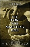 Fit for the Master's Use