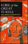 Lore of the Great Turtle: Indian Legends of Mackinac Retold