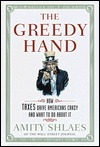 The Greedy Hand by Amity Shlaes