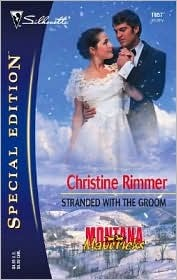 Stranded with the Groom (Silhouette Special Edition) by Christine Rimmer