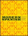 Modern Spanish: A Project of the Modern Language Association