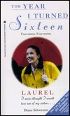 Laurel (The Year I Turned Sixteen, #3)