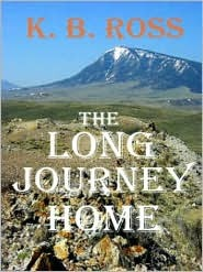 The Long Journey Home by K. Ross
