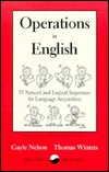 Operations in English: 55 Natural & Logical Sequences for Language Acquisition