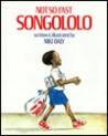 Not So Fast, Songololo by Niki Daly