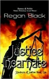 Justice Incarnate (Shadows of Justice, #1)