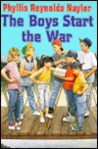 The Boys Start the War by Phyllis Reynolds Naylor