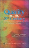 Quality Into the 21st Century: Perspectives on Quality and Competitiveness for Sustained Performance