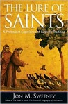 The Lure of Saints: A Protestant Experience of Catholic Tradition