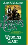 Wyoming Giant (The Baynes Clan, #3)