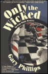 Only the Wicked (Ivan Monk, #4)