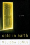 Cold in Earth: A Novel of Psychological Suspence