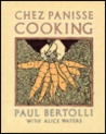 Chez Panisse Cooking