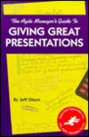 Agile Manager's Guide to Giving Great Presentations