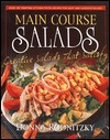 Main Course Salads by Donna Rodnitzky