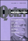 The Quiet Revolution: Hermann Kolbe and the Science of Organic Chemistry