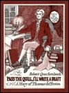 Pass the Quill, I'll Write a Draft: A Story of Thomas Jefferson