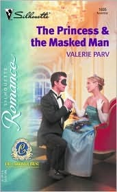 The Princess & the Masked Man by Valerie Parv