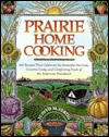 Prairie Home Cooking by Judith M. Fertig