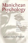 Manichean Psychology: Racism and the Minds of People of African Descent