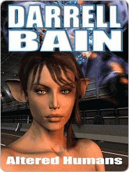 Altered Humans [Prelude to The Pet Plague] by Darrell Bain